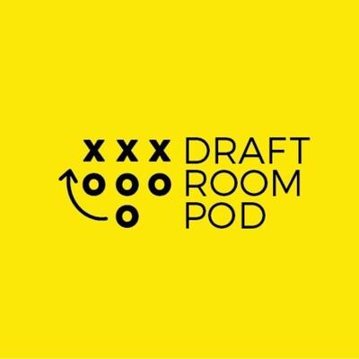 Draft Room Pod | Fantasy Football Podcast