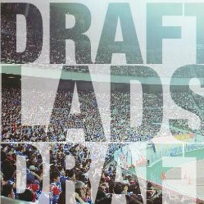 Draft, Lads, Draft