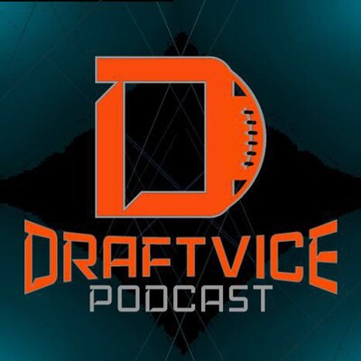 Draftvice-Football Podcast- News/Analysis surrounding Fantasy Football and the NFL Draft