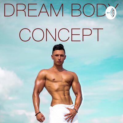 DREAM BODY CONCEPT