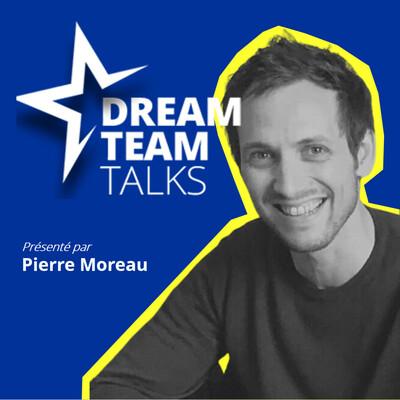 Dream Team : le podcast des personnalités qui font le sport Français