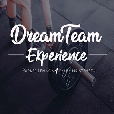 Dream Team Experience