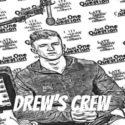 DREW'S CREW