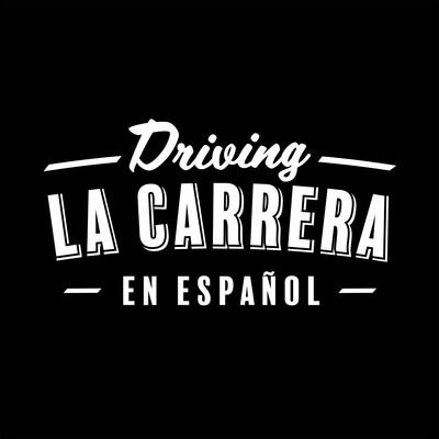 Driving La Carrera en Español