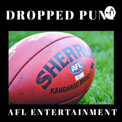 Dropped punt: AFL entertainment