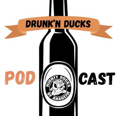 Drunk'n Ducks Podcast