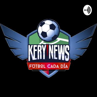 Kery!News. Noticias de futbol.