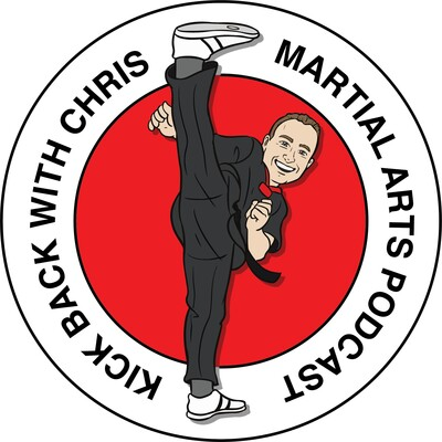 Kick Back With Chris Martial Arts Podcast
