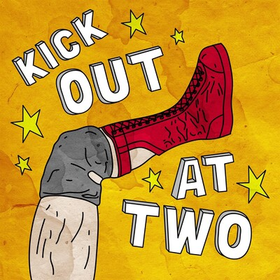 Kick Out at Two