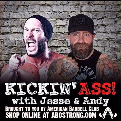 Kickin' Ass with Jesse and Andy