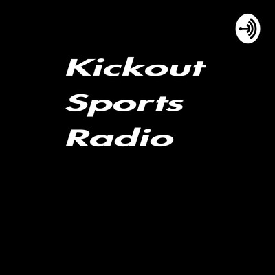 Kickout Sports Radio