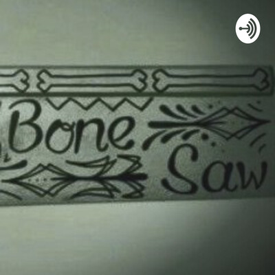 Bonesaw's Grindhouse