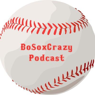 BoSoxCrazy Podcast
