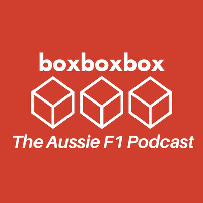 Box Box Box The Aussie F1 Podcast