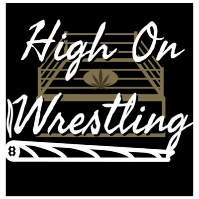 High On Wrestling