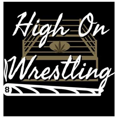 High On Wrestling