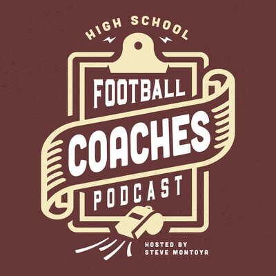 High School Football Coaches Podcast