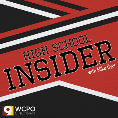 High School Insider with Mike Dyer | Cincinnati NKY Sports