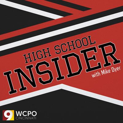High School Insider with Mike Dyer   Cincinnati NKY Sports