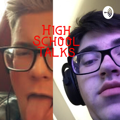 High School Talks