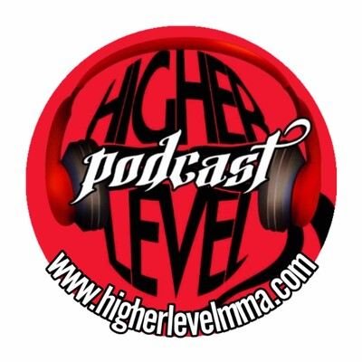 Higher Level MMA Podcast