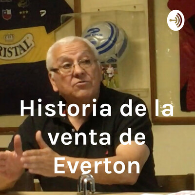 Historia de la venta de Everton