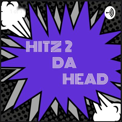 Hitz 2 Da Head