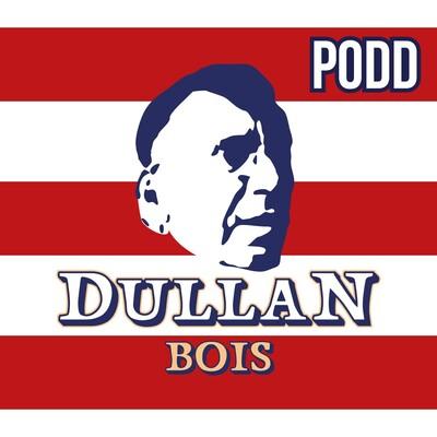 Dullan BoIS Podden