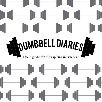Dumbbell Diaries