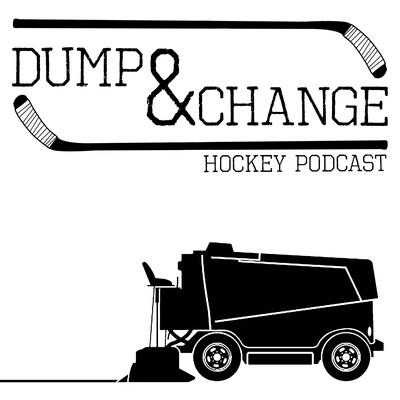 Dump & Change Hockey Podcast