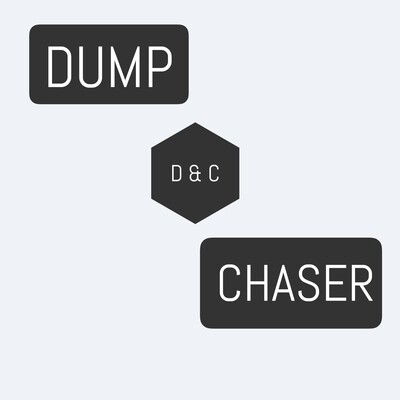 Dump And Chaser