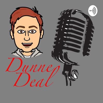 Dunne Deal