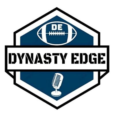 Dynasty Edge Podcast