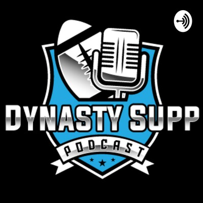 DynastySupp - Dynasty Fantasy Football Podcast