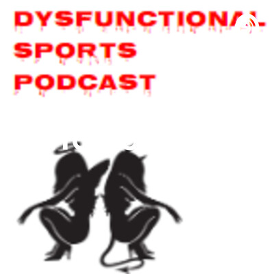 Dysfunctional Sports
