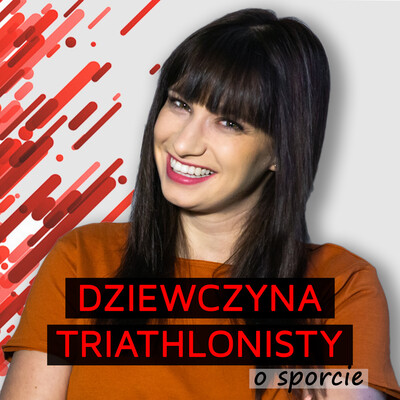 Dziewczyna Triathlonisty o sporcie