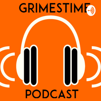 GrimesTime Podcast