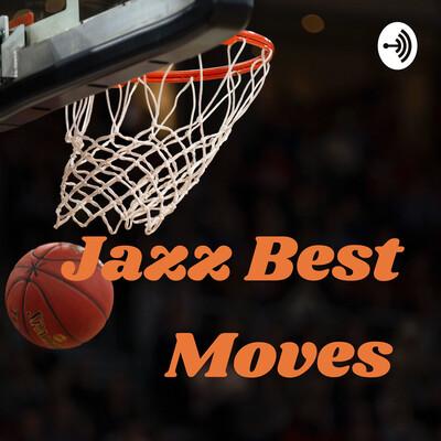 Jazz Best Moves