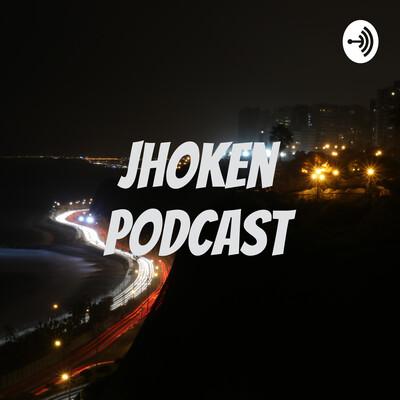 Jhoken podcast