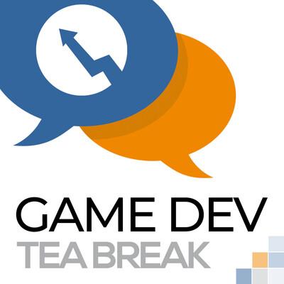Game Dev Podcast - The RisingHigh Extended Tea Break - Game Development Advice for Game Developers