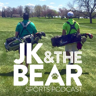 JK & The Bear Podcast