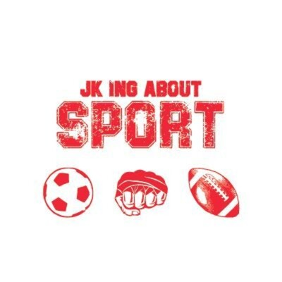JKing about Sport Podcast
