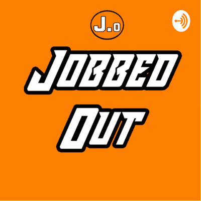 Jobbed Out Pro Wrestling Podcast