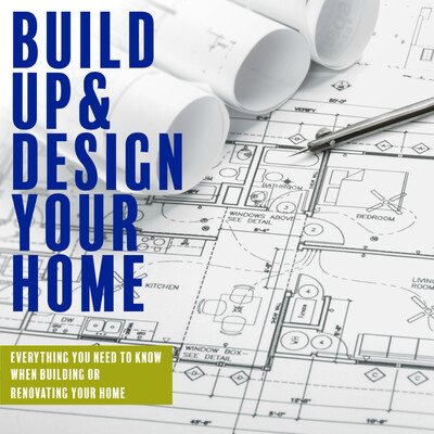 Build Up and Design Your Home