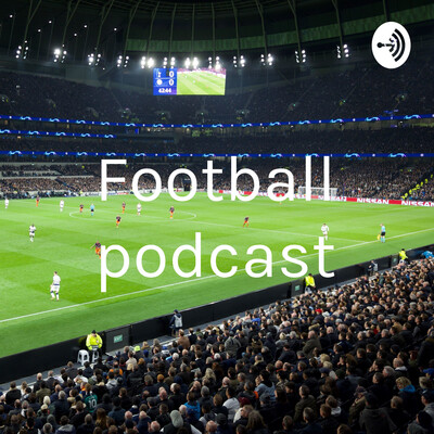 Football podcast
