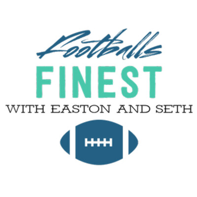 Football's Finest with Easton and Seth