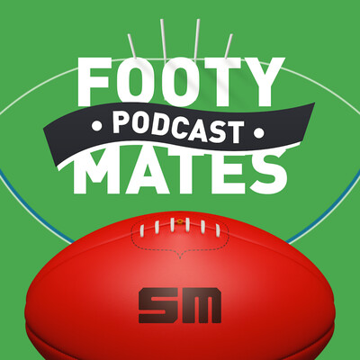 Footy Mates Podcast