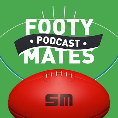 Footy Mates Podcast
