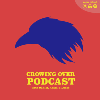 Crowing Over Podcast