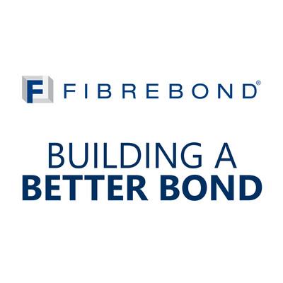 Building a Better Bond by Fibrebond